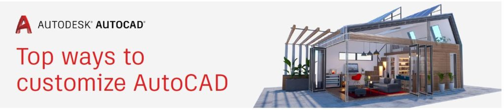 Tips om je AutoCAD aan te passen